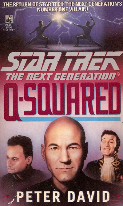 Star Trek The Next Generation Q Squared By Peter David Review